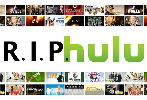 deathandtaxesmag:  RIP Hulu – 2007-2012.  Really sad news about Hulu.