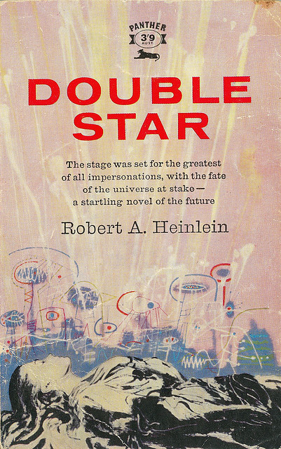Robert A Heinlein - Double Star (Panther 1120) on Flickr.Via Flickr: Robert A Heinlein Double Star  1960 Panther 1120 Cover uncredited