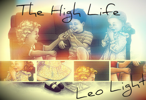 #TheHighLife - Leo Light http://www.mediafire.com/download.php?sgdbehvsl5gcvsv