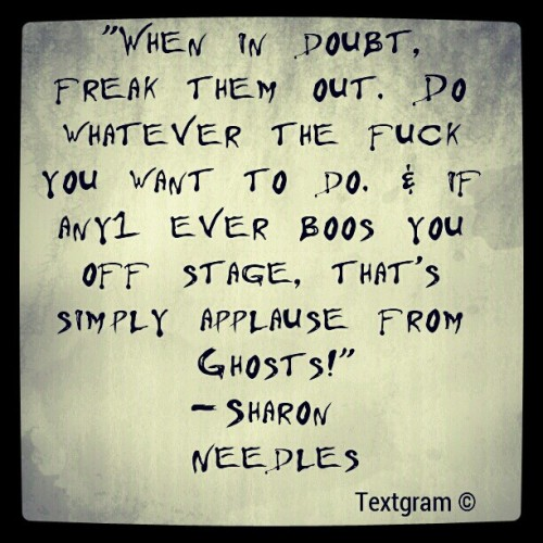 #SharonNeedles #Quote #DragRaceSuperStar #RuPaulsDragRace (Taken with instagram)