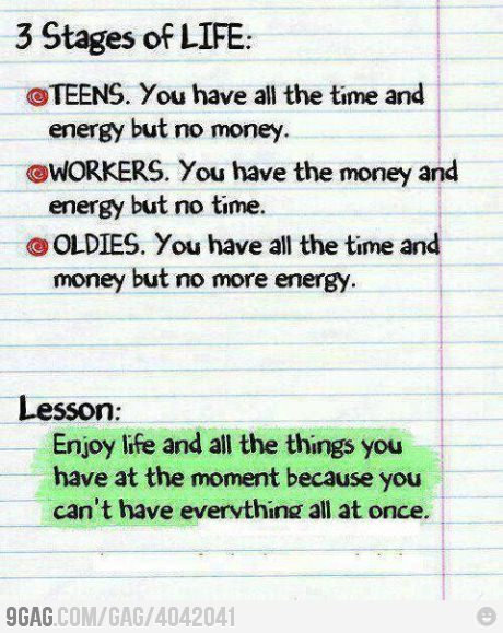 9gag:  Lesson in life…  Another true fact of life