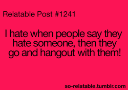 wtf true true story i can relate so true teen quotes relatable annoying funny quotes two faced hypocrite