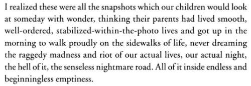 aseaofquotes:  Jack Kerouac, On the Road  omg