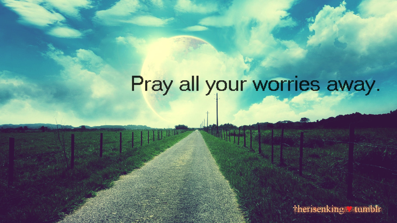 Philippians 4:6  Do not be anxious about anything, but in everything, by prayer and petition, with thanksgiving, present your requests to God.