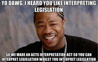 legal-savvy:  Acts Interpretation Act.