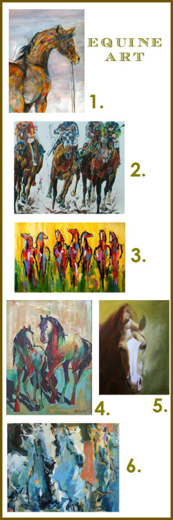 Compilations: Equine Art By Whitney Long A friend of mine has a wonderful painting of wild horses, the kind that you find roaming the shores of Cumberland Island, Georgia.   It is a simple painting really, just the horses against a stark background painted in bold colors.  It needs nothing else.  The strength and nobility of this magnificent animal speak volumes.  I began to look for a horse painting to call my own.  Though I have yet to claim one, in the process I came upon some wonderful equine artists.  Today's artists have a modern interpretation on the animal.  Very different than the 19th century horse artists such as George Stubbs, Claude Vernet and Ben Marshall, these horses are depicted as alive, unbridled and personal.    With the Kentucky Derby just days away, what better time to share the work of talented artists featuring horses as their subjects?  1. maryoaartwork.blogspot.com 2. www.artsports.com 3. www.artcheval.com 4. www.ellepace.com 5. cherdevereaux.blogspot.com 6. www.robertjoynerartist.com