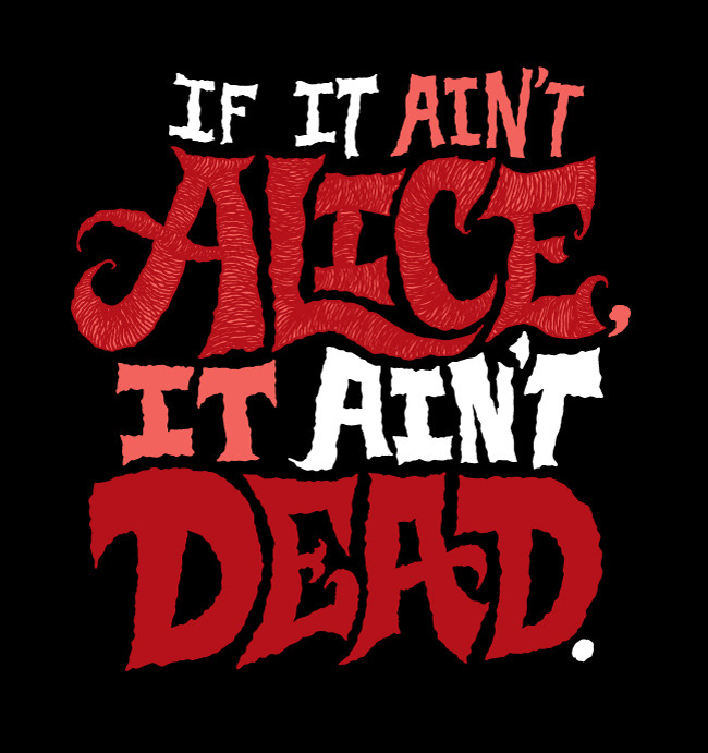 chrispiascik:  (via Ain't Alice, Ain't Dead - chrispiascik.com) I love this line from Alice in Wonderland. Prints & more available at Society6! / Daily Drawing #1095.