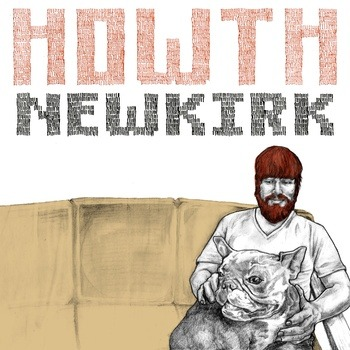 "Newkirk | Howth <a href=""http://howthhowth.bandcamp.com/album/newkirk"" data-mce-href=""http://howthhowth.bandcamp.com/album/newkirk"">Newkirk by Howth</a>"