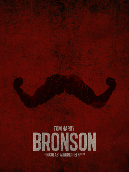 raelee:  minimalmovieposters:  Bronson by Guillaume Vasseur   Handled. indeed! ~*~ HANDLED! It's Good Mustache Thursday. I'll handle the mustaches, you handle something else, and we might just get the hang of Thursday!