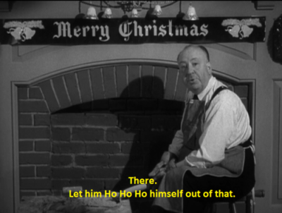 Pictured above: Sir Alfred Hitchcock, taunting Santa Claus. (submitted by helfensiemir)