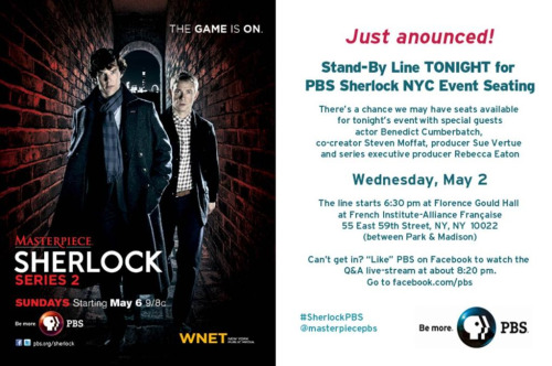Just announced by PBS - A stand-by line for tonight's Sherlock screening event in NYC. Read full details here.