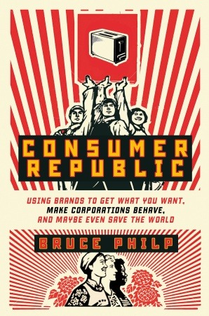 Bruce Philp's Consumer Republic is a finalist for the 2012 National Business Book Award. Here's the official award description:  This year's book submissions reflect the increasingly global nature of Canada's economy and the issues that are inevitably part of this transition. The themes of the books demonstrate how Canadians continue to seek their place in the new world order, including how to become more responsible global citizens and, at the same time, more competitive players in the international markets.