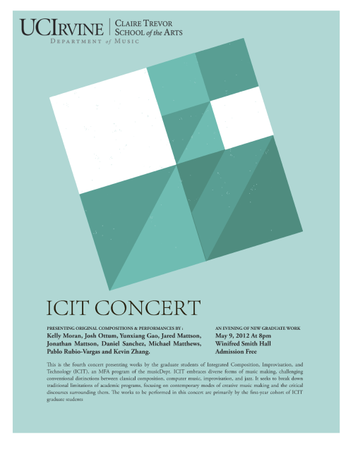 ICIT Concert, May 9th, 8PM, Winifred Smith Hall (UCI)