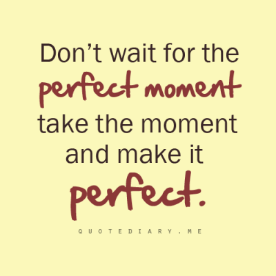 Make it Perfect!