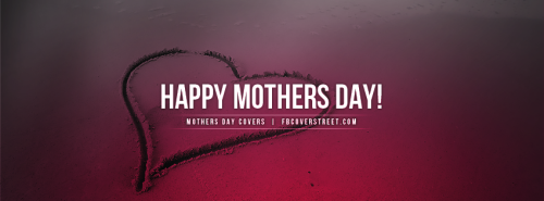 Happy Mothers Day Heart In The Sand Facebook Cover