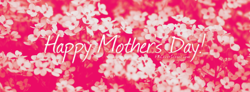 Happy Mothers Day Wild White Flowers Facebook Cover