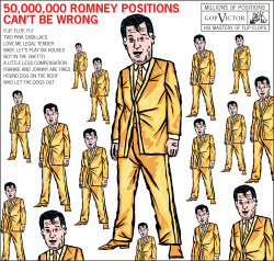 This Week's Comic: 50 Million Mitt Romney Positions Can't Be Wrong.