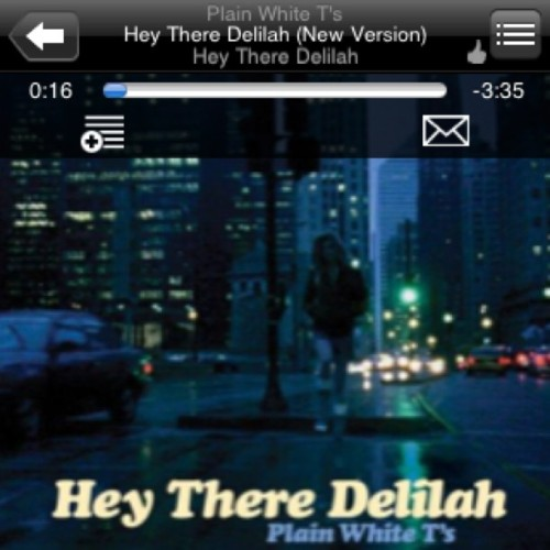 The #song I always #sing to @feebzroxx  #Delilah #plainwhitets #music #iphonesia #instamood #music #igers #love #happy  (Taken with instagram)