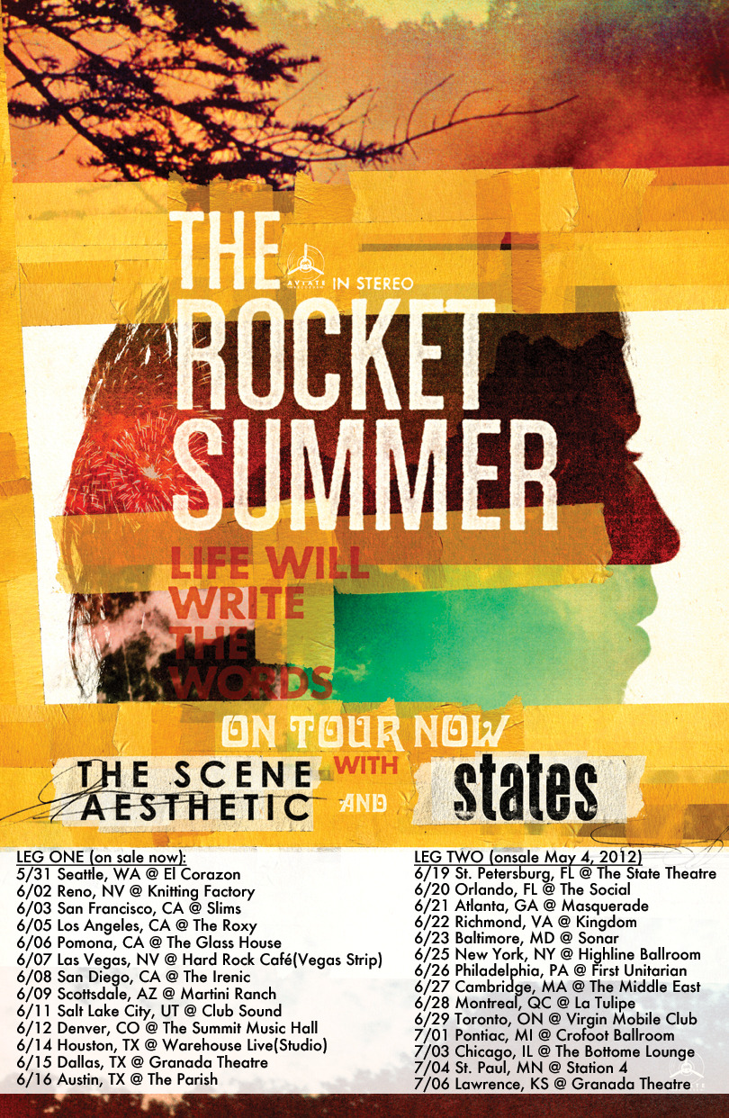 therocketsummer:  Complete headlining tour NOW POSTED, w/ special guests The Scene Aesthetic and STATES. Leg #1 is on sale NOW — Leg #2 is on sale this Friday, May 4, 2012.  hmmmmmmmm definitely going june 20th~