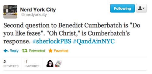 Apparently 10,000 people entered the Sherlock screening and Q&A in NYC tonight and the line to get in started around 7 a.m.  That's not nearly as early as the line started for the Doctor Who series 6 premiere but still.  [via @NerdYorkCity]