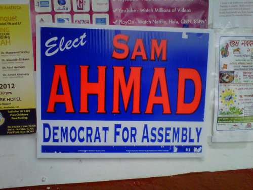 "Who is Sultan ""Sam"" Ahmad? Found this political poster in Koreatown today, May 2012. Turns out he is a Democratic Desi running for assembly in the 53rd District. Visit his campaign website here or read an India West article on him here."