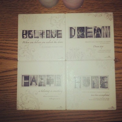 Believe, Dream, Faith, Hope Coasters (Taken with instagram)