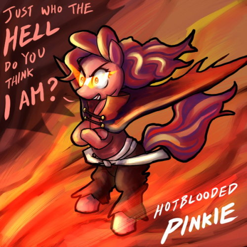 A Tribute to UC77, author of Hotblooded Pinkie, for convincing me to watch Gurren Lagann