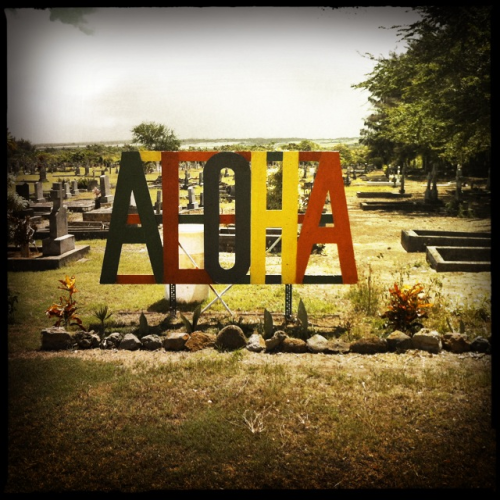 Aloha. Hundred year old cemetery for the plantation town of Waialua. @Puuiki Graveyard  Waialua, Hawaii