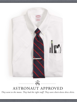 evolutionofagentleman:  Astronaut approved.