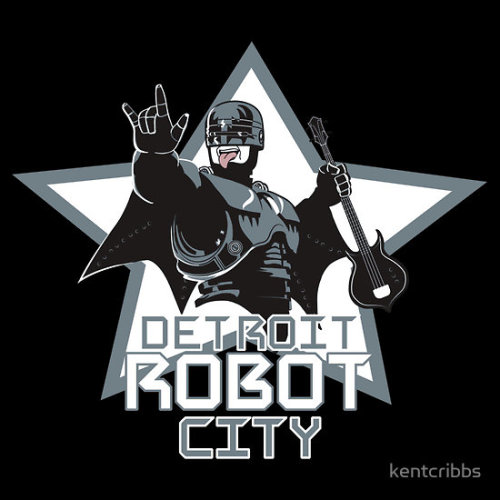 "ianbrooks:  Detroit Robot City by kentcribbs Shirts and stickers available at redbubble. ""Dead or alive… you're rocking with me!""  Cyborg Gene Simmons would be the end of us all."