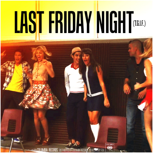 3x04 Pot O' Gold | Last Friday Night (T.G.I.F.) Requested Alternative Cover Requested By  klainebowsaredelicious