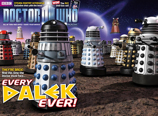 "According to Dr Who Magazine one of the upcoming episodes will feature every Dalek… well ever.  From the Moff himself  ""We're going to have the most Daleks we've had on screen ever – but they will be from every era, quite deliberately. We're calling them in from everywhere! All of them! Even the Special Weapons Dalek. They'll all be there…""   Quote and Image credit to Blogtor Who"
