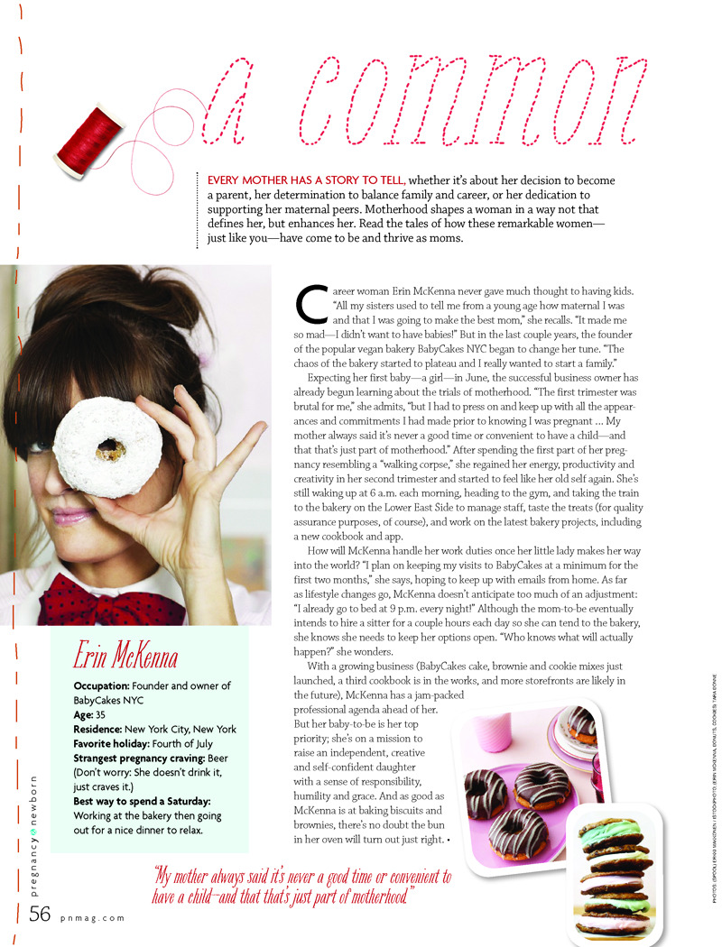 I'm so flattered to be included in this piece Pregnancy and Newborn Magazine did on mothers-to-be with a few others (including my personal favorite: momma blogger Rebecca Woolf of Girl's Gone Child). I can't believe how quickly time moves. I'm due with this little lady in 34 days!