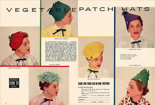 "~ ""Vegetable Patch Hats"" 1954via Flickr(click to enlarge)""A stroke of genius on your head"""