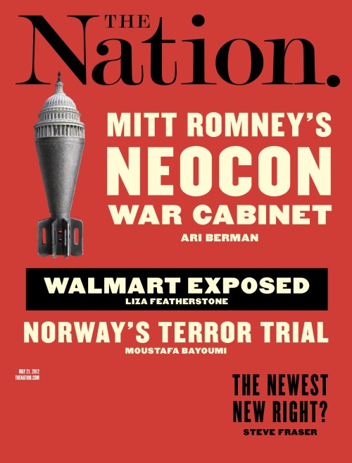 This week's issue has arrived—Inside: Walmart exposed, Romney's neocon war cabinet, Anders Behring Breivik, Marine Le Pen and much more.