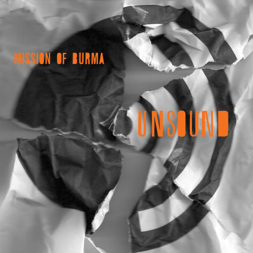 Mission of Burma reveals cover art, tracklist for 'Unsound' — band's 4th post-reunion LP (via @slicingeyeballs, cc: @austinrtrunick)