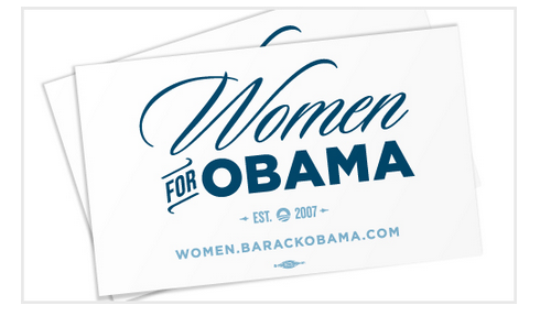 tumblrdems:  They're Here: Get your FREE Women for Obama Bumper Sticker President Obama stood up for women—from fighting for equal pay to protecting a woman's right to choose and cracking down on gender discrimination in health care. Let everyone know you've got his back this November—get your free Women for Obama bumper sticker.
