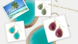 Beth Anne Teardrop Earrings…. in some fun island colors….turquoise, mint and burgundy… $12.00