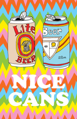 """Nice Cans""Ana Benaroya, New Jerseywww.anabenaroya.com@ABenaroya BUY THIS RIGHT NOW $25 +$5 shipping (in the US)High quality digital print on Mohawk 120# paper 11 x 17 inches limited edition of 10 numbered BUY THIS RIGHT NOW"