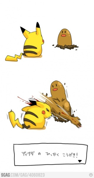 [Diglett used Slash!] Oh my god i laughed a lot.