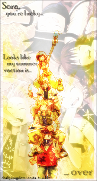 """Sora, you're lucky. Looks like my summer vacation is… over.""  … MY HEAAAAART! ;____;  -Snif-"