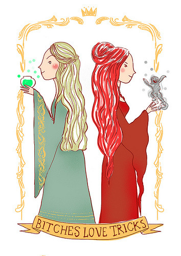 So here, Cersei and Melisandre together for no reason at all. I really don't like Melisandre, but I thought this could be fun.