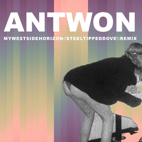 "antwonnature:  ANTWON // MY WESTSIDE HORIZON REMIX BY STEELTIPPEDDOVE <a href=""http://steeltippeddove.bandcamp.com/track/antwon-mywe-t-idehorizon-teeltippeddove-remix"" data-mce-href=""http://steeltippeddove.bandcamp.com/track/antwon-mywe-t-idehorizon-teeltippeddove-remix"">ANTWON - MYWE$T$IDEHORIZON//$TEELTIPPEDDOVE\REMIX by ANTWON x Steel Tipped Dove</a>"