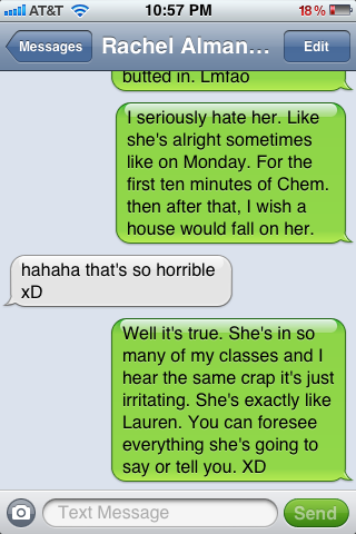 Me talking about hating people. I'm brutal. Haha