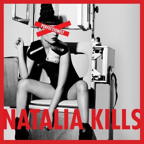 "Throwback Review: Natalia Kills, ""Perfectionist.""  Minor chords, murder and ""Mirrors."""