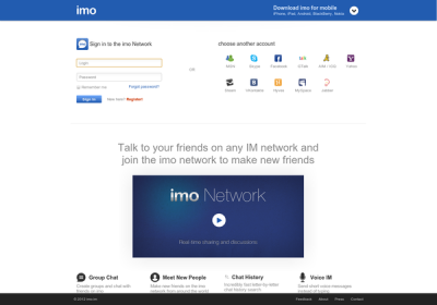 Topic: social > chat imo.im is an amazing browser client that allows you to talk with friends on nearly any instant-messaging network (Skype, Facebook, MSN, Steam, etc.).  If you use more than one instant messaging account, or just want a great interface, check it out!