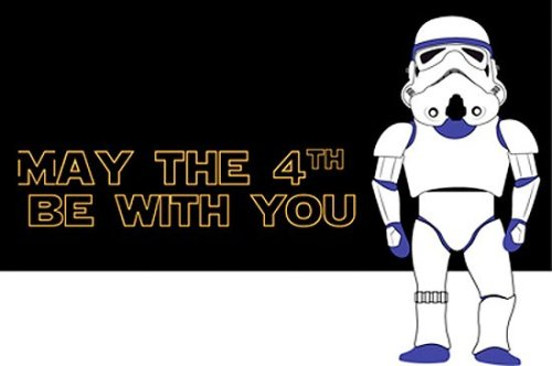MAY THE 4TH BE WITH YOU ALL