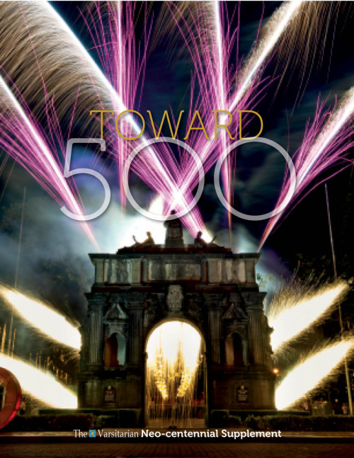 Out soon: TOWARD 500—The Varsitarian Neo-centennial Magazine.