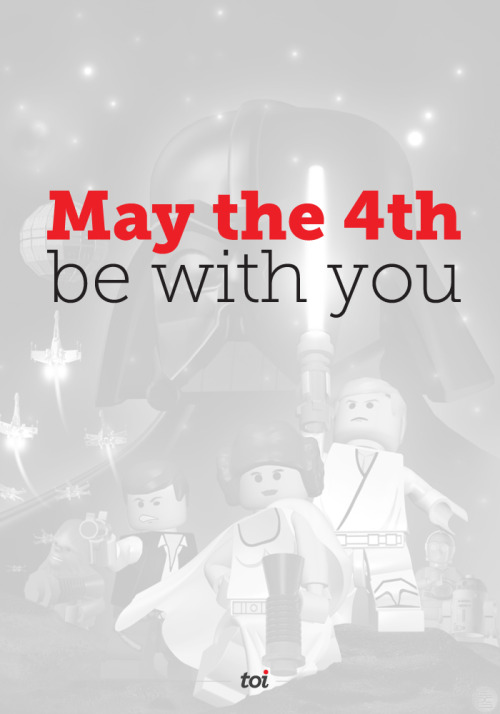May the 4th be with you! - toi