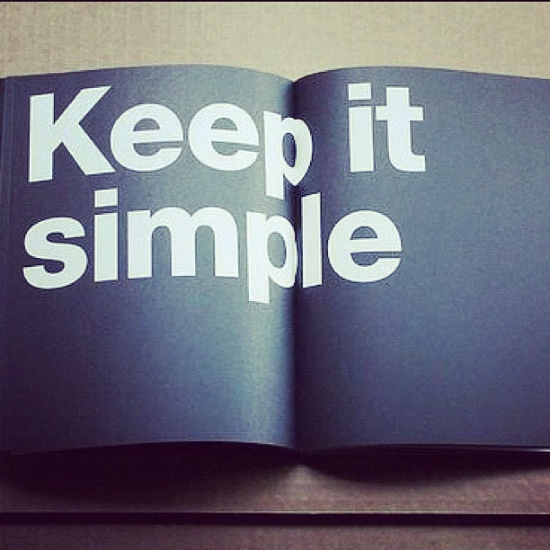 #92 Keep it simple. /Cc @springboardnews (Taken with instagram)